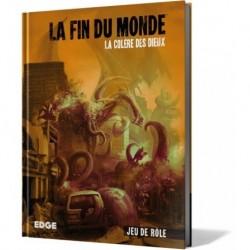 La Fin du Monde - La Colère...