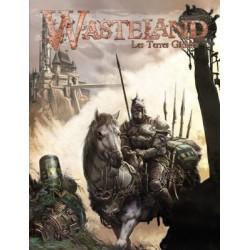 Wasteland, Les Terres Gâchées