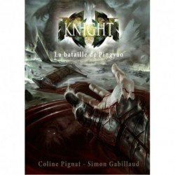 KNIGHT - La Bataille De...