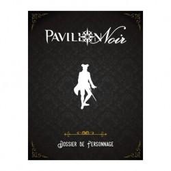 Pavillon Noir 2 - Dossier...