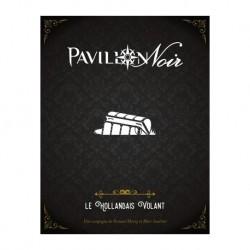Pavillon Noir 2 - Le...