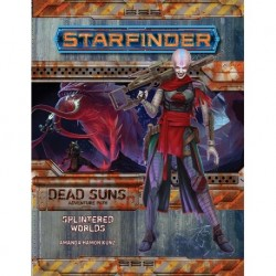 Starfinder - Splintered...