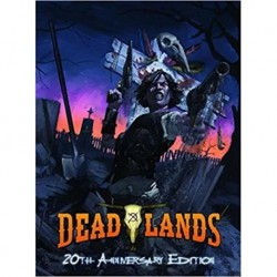 Deadlands Classic 20th...